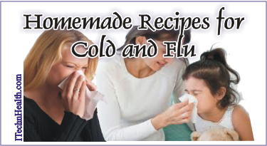 Homemade Recipes for Cold and Flu