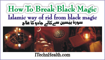 How to Break Black Magic in Islam