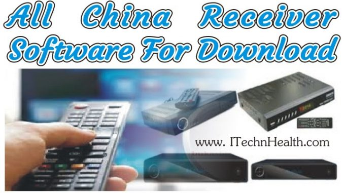 China Receiver Software Free Download - iTechnHealth com