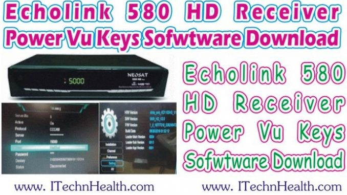 Echolink 580 HD Receiver 2018 New PowerVU Key Software Download