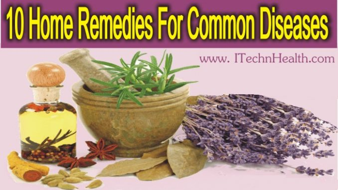 10 Supernatural Home Remedies For Common Diseases