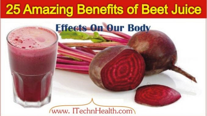 5 Amazing Benefits Of Beet Juice And Its Effects On Our Body