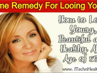 Home Remedy For Looking Young And Beautiful