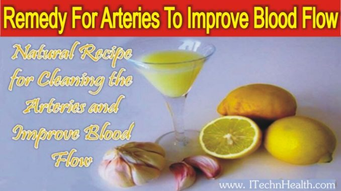 Remedy For Cleaning the Arteries