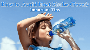 Tips to Avoid from Heat Stroke