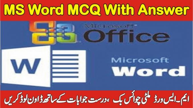 Microsoft Word MCQ Questions With Answer