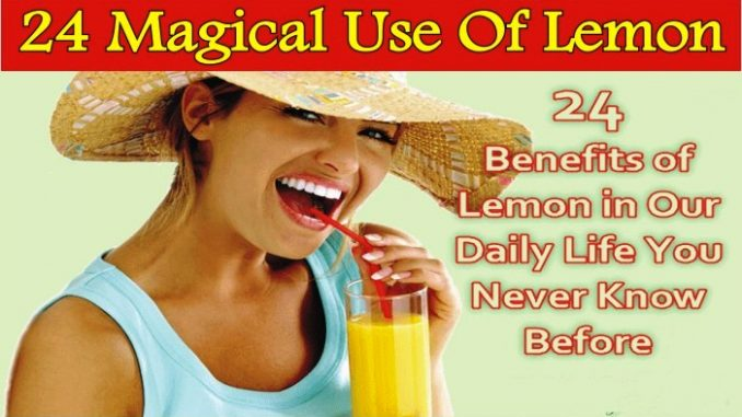 24 Benefits of Lemon in Our Daily Life