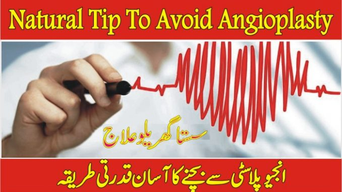 Natural Treatment To Avoid Angioplasty Or Heart Attack