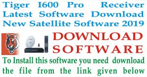 Latest Software of TIGER I600 PRO Receiver