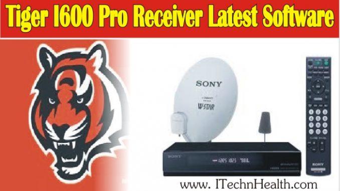TIGER I600 PRO Receiver Latest Software