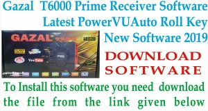 latest software of GAZAL T6000 Receiver