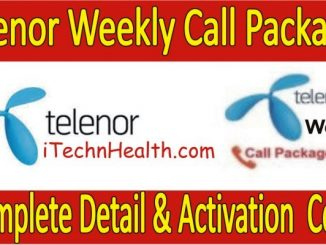 All Telenor Weekly Call Packages Detail & Activation Code