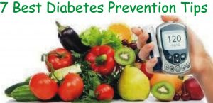 7 Best Diabetes Prevention Tips