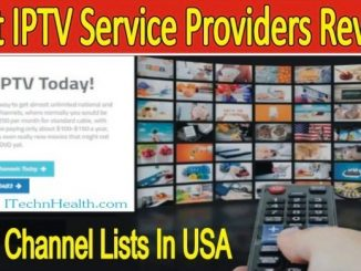 Best IPTV Service Providers Review & Channel Lists In USA