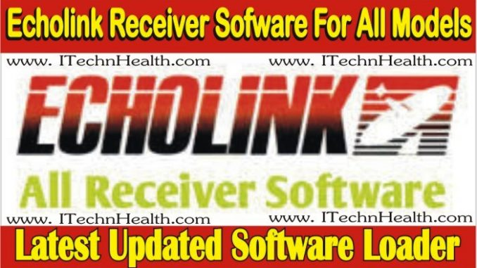Echolink Receiver Software For All Models Free Download
