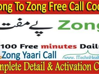 Zong Free Call Code Without Balance Free Call Package Detail